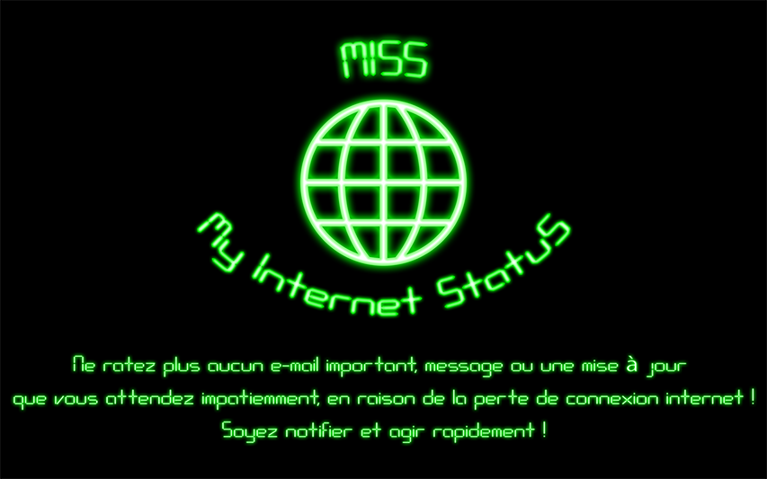 [APPLICATION ANDROID - M.I.S.S] My Internet StatuS : Notification d' État d'Internet [Gratuit] Screenshot1_EN